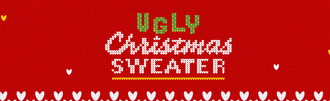 Don't Be An Ugly Christmas Sweater – Week 3